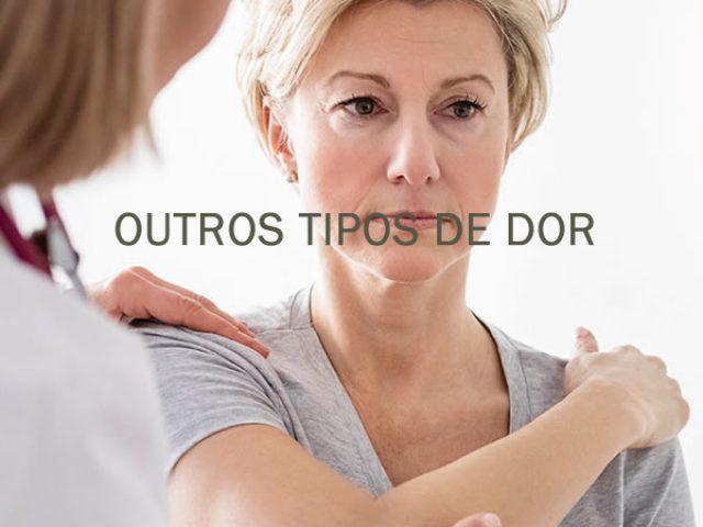 OUTROS TIPOS DE DOR